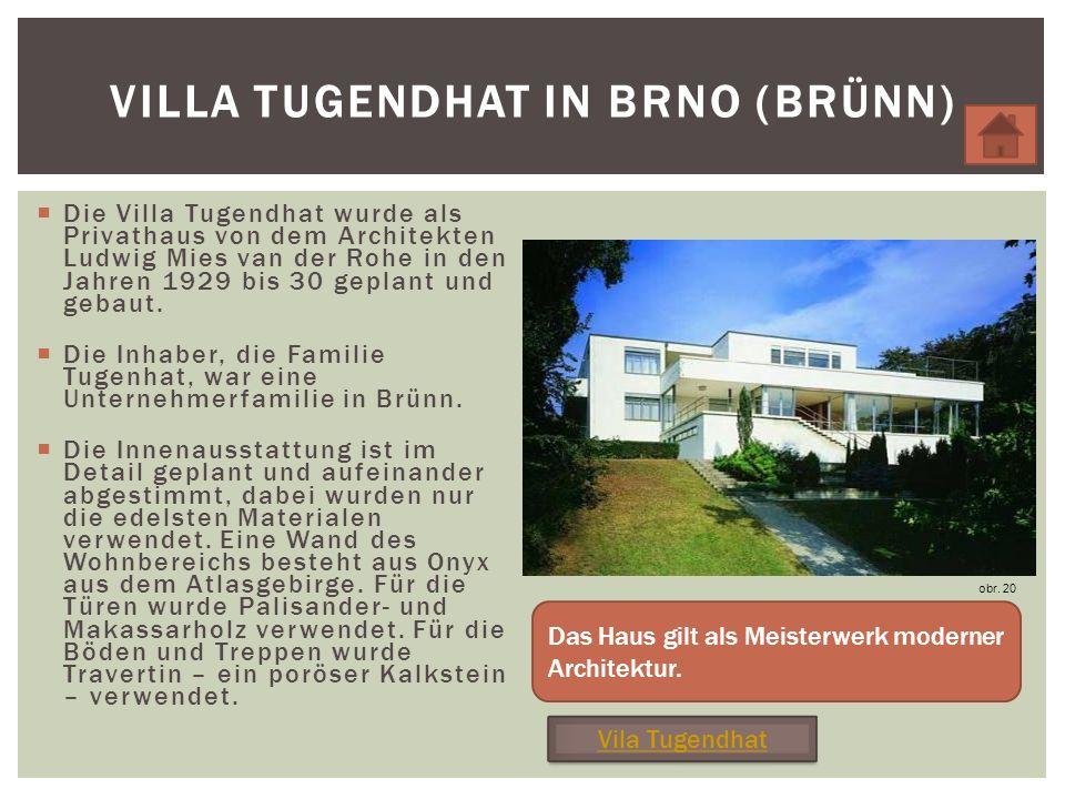 Villa Tugendhat in Brno (Brünn)