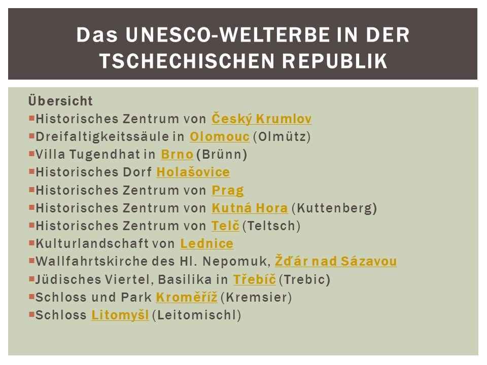 Das UNESCO-WELTERBE IN DER TSCHECHISCHEN REPUBLIK