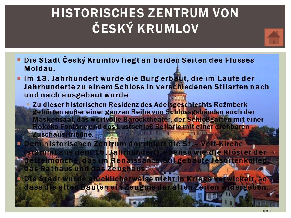 HISTORISCHES ZENTRUM VON ČESKÝ KRUMLOV