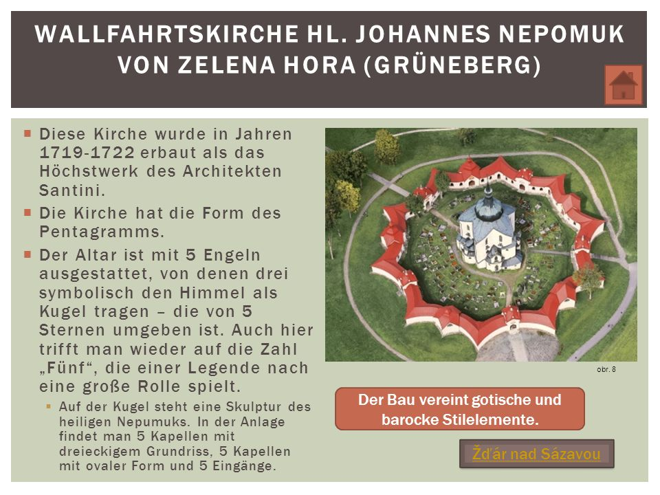 Wallfahrtskirche Hl. Johannes Nepomuk von Zelena Hora (Grüneberg)