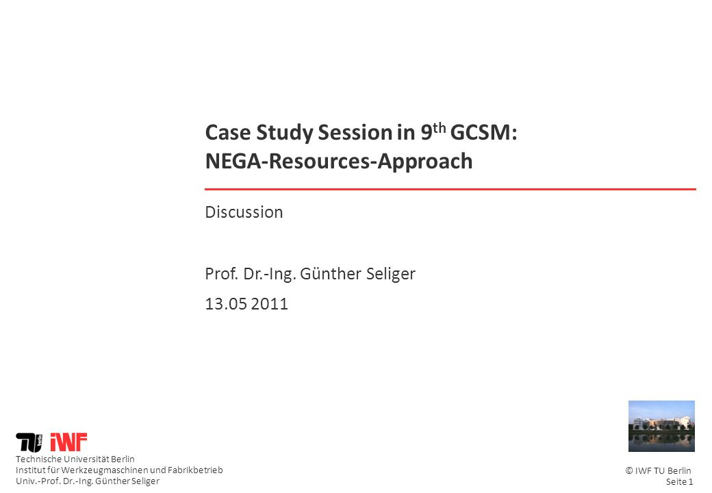 Case Study Session in 9th GCSM: NEGA-Resources-Approach