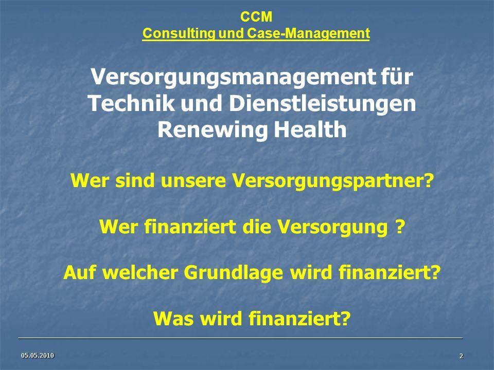 Versorgungsmanagement für Technik und Dienstleistungen Renewing Health
