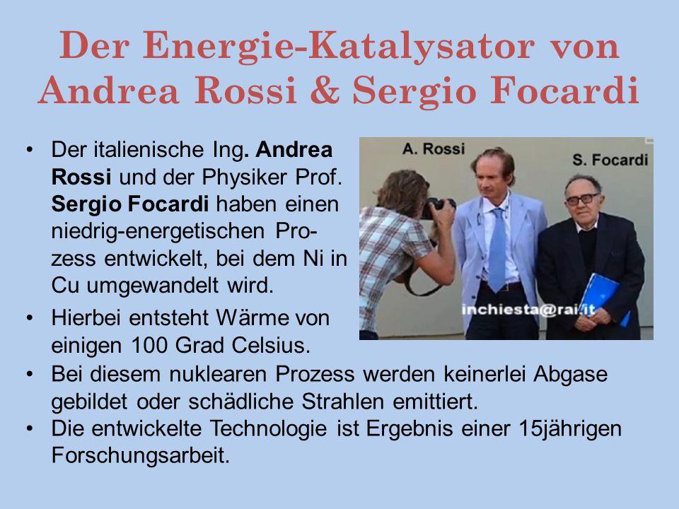 Der Energie-Katalysator von Andrea Rossi & Sergio Focardi