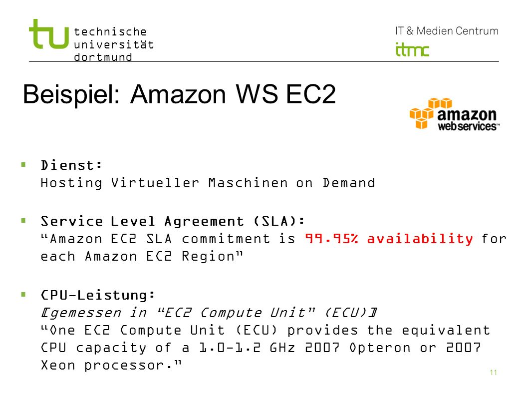 Beispiel: Amazon WS EC2 Dienst: Hosting Virtueller Maschinen on Demand