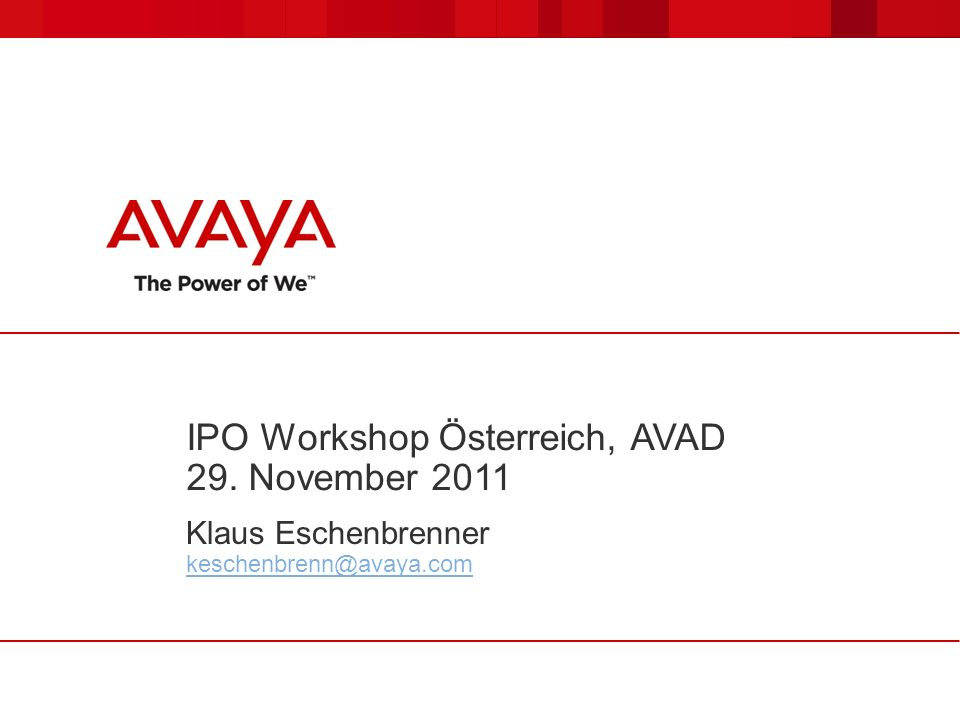 IPO Workshop Österreich, AVAD 29. November 2011