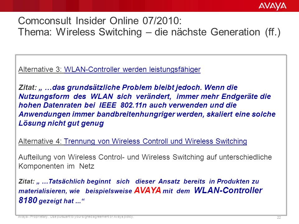 Comconsult Insider Online 07/2010: Thema: Wireless Switching – die nächste Generation (ff.)