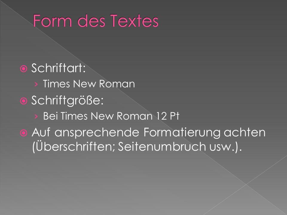 Form des Textes Schriftart: Schriftgröße: