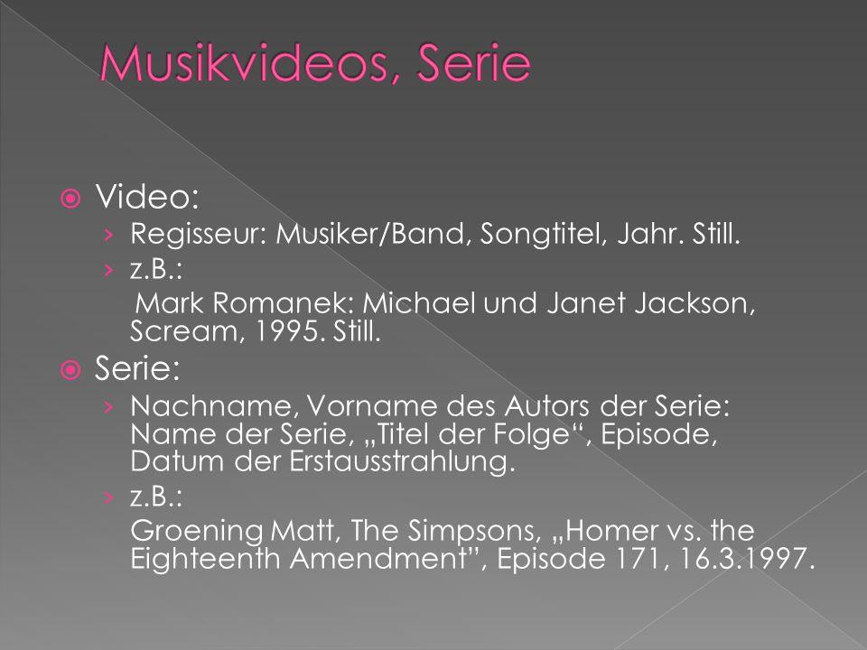 Musikvideos, Serie Video: Serie: