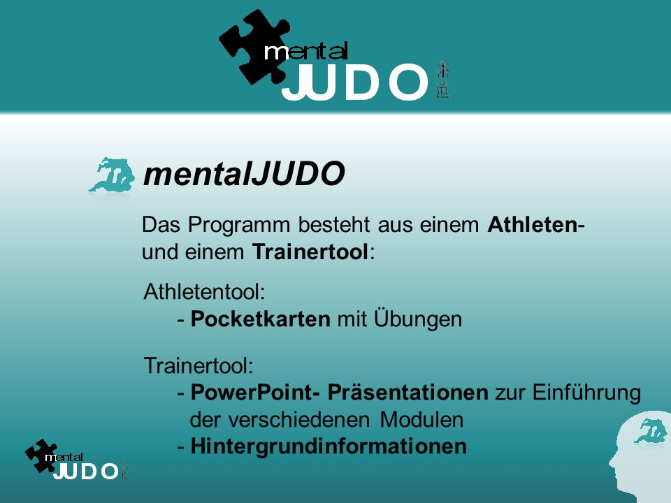 mentalJUDO Das Programm besteht aus einem Athleten-