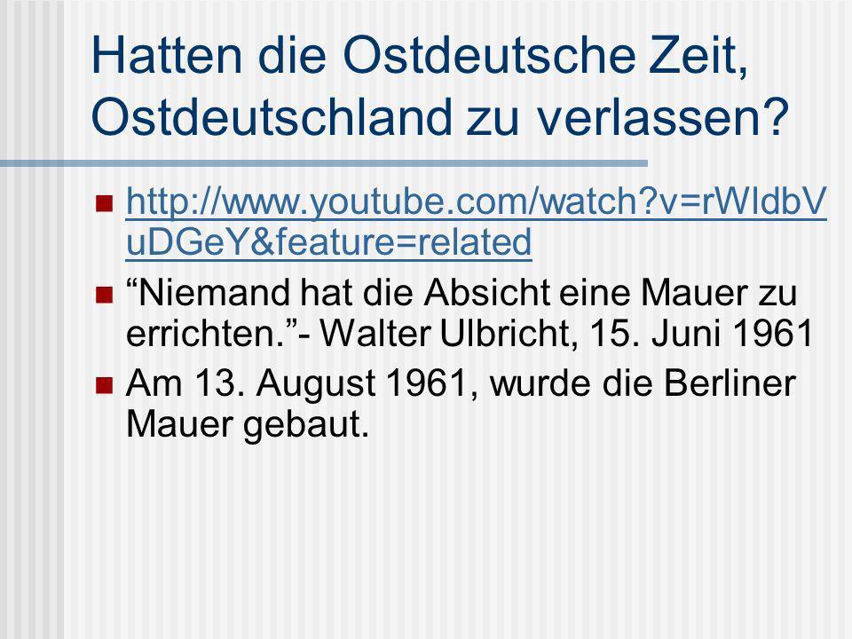 Hatten die Ostdeutsche Zeit, Ostdeutschland zu verlassen