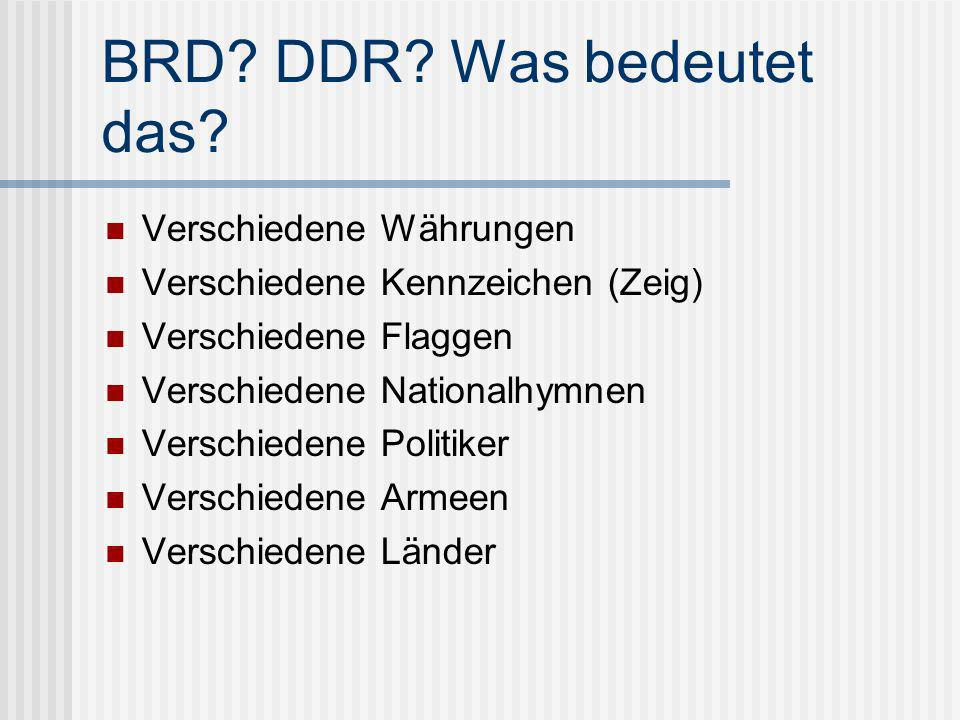 BRD DDR Was bedeutet das