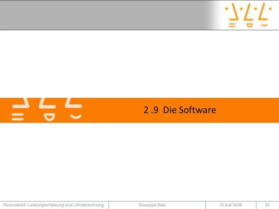 2 .9 Die Software Personalzeit-/Leistungserfassung und Lohnabrechnung Giuseppe Biasi.