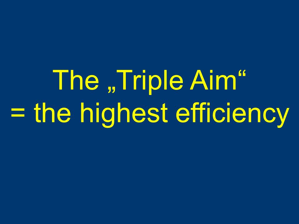 = the highest efficiency
