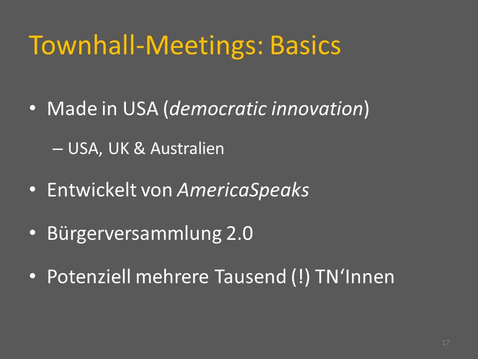 Townhall-Meetings: Basics