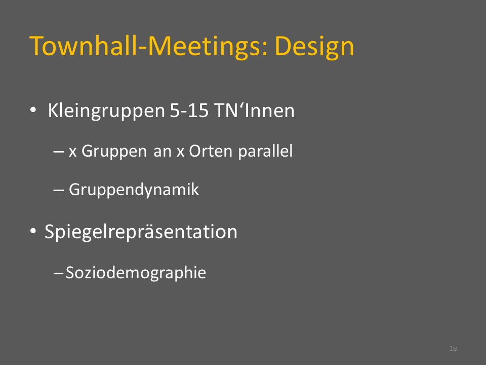Townhall-Meetings: Design