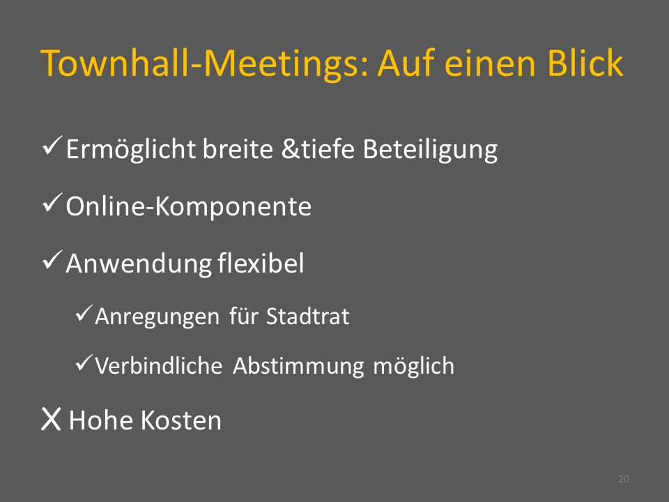 Townhall-Meetings: Auf einen Blick