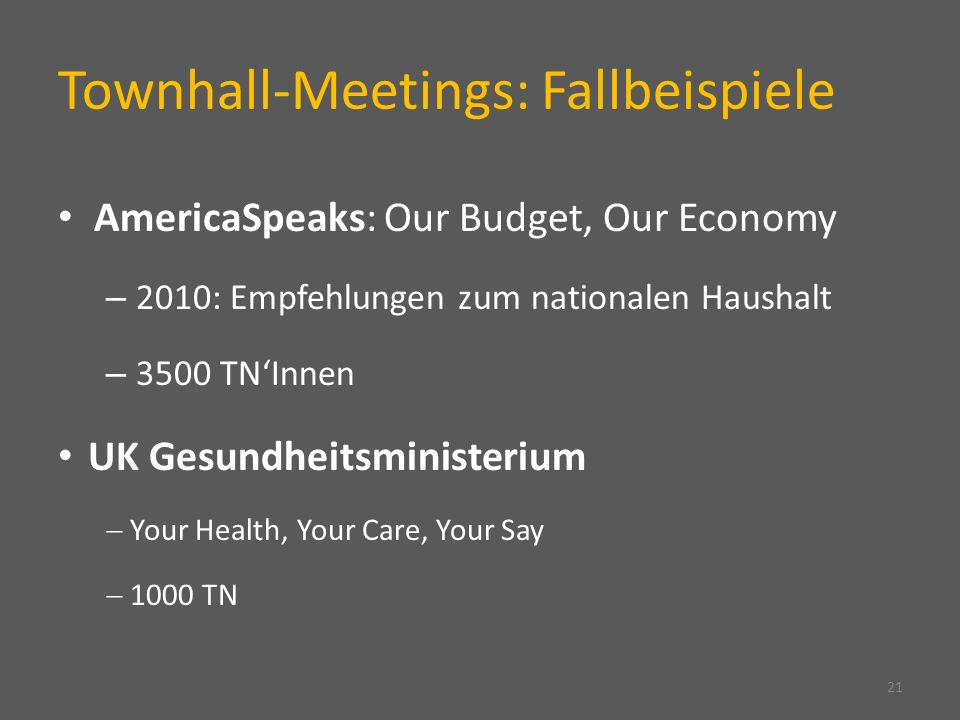 Townhall-Meetings: Fallbeispiele