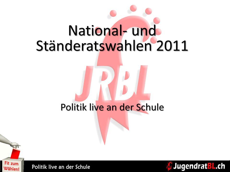 National- und Ständeratswahlen 2011 Politik live an der Schule