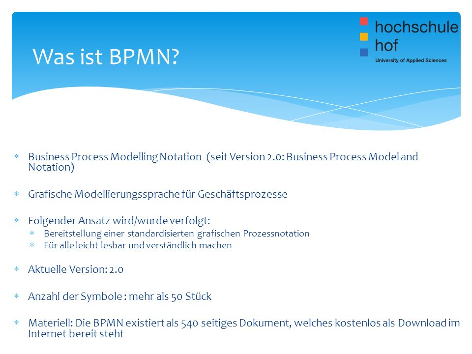 Was ist BPMN Business Process Modelling Notation (seit Version 2.0: Business Process Model and Notation)
