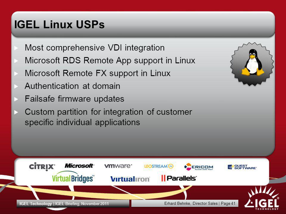 IGEL Linux USPs Most comprehensive VDI integration