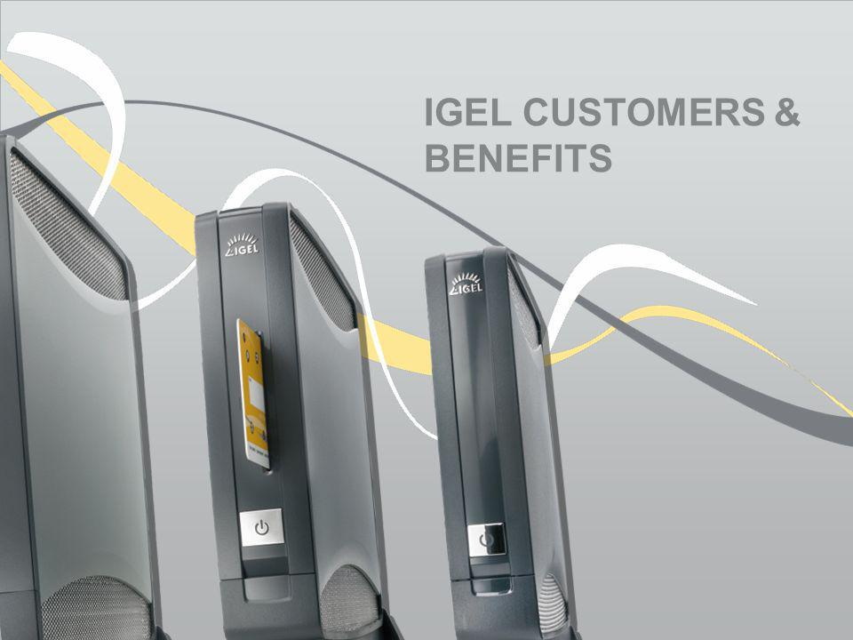 IGEL Customers & benefits
