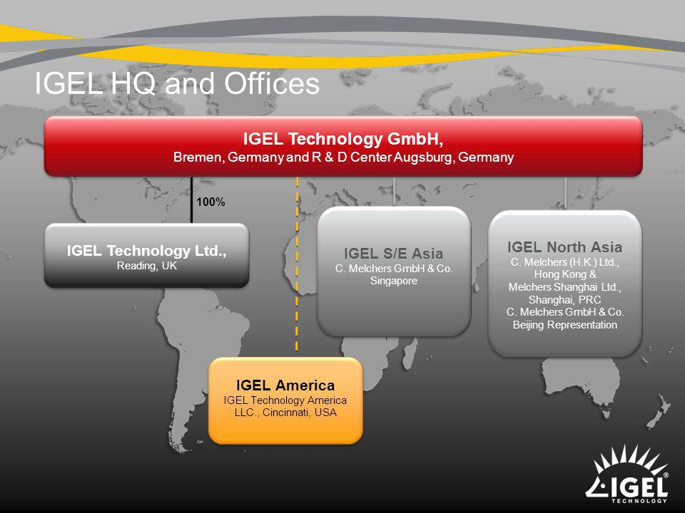 IGEL HQ and Offices IGEL Technology GmbH, IGEL S/E Asia