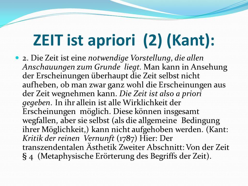 ZEIT ist apriori (2) (Kant):