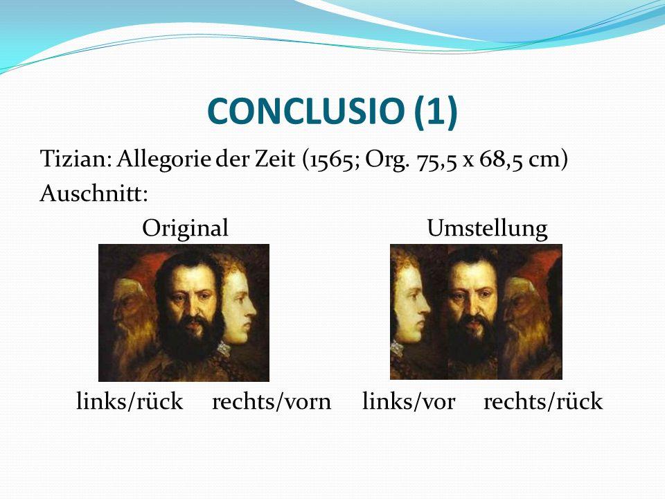 CONCLUSIO (1) Tizian: Allegorie der Zeit (1565; Org.