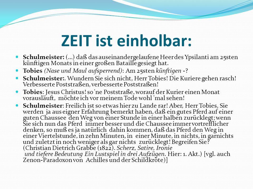 ZEIT ist einholbar: