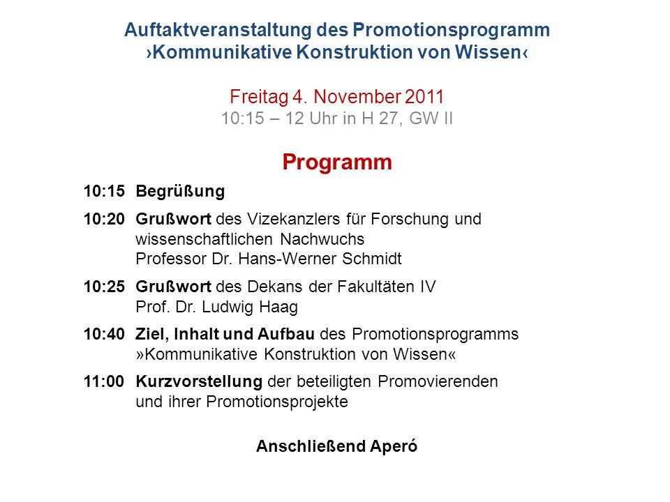 Auftaktveranstaltung des Promotionsprogramm ›Kommunikative Konstruktion von Wissen‹
