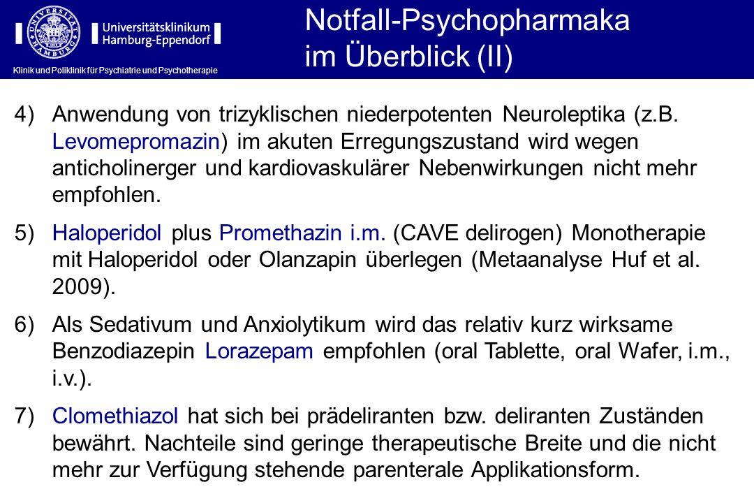 Notfall-Psychopharmaka im Überblick (II)