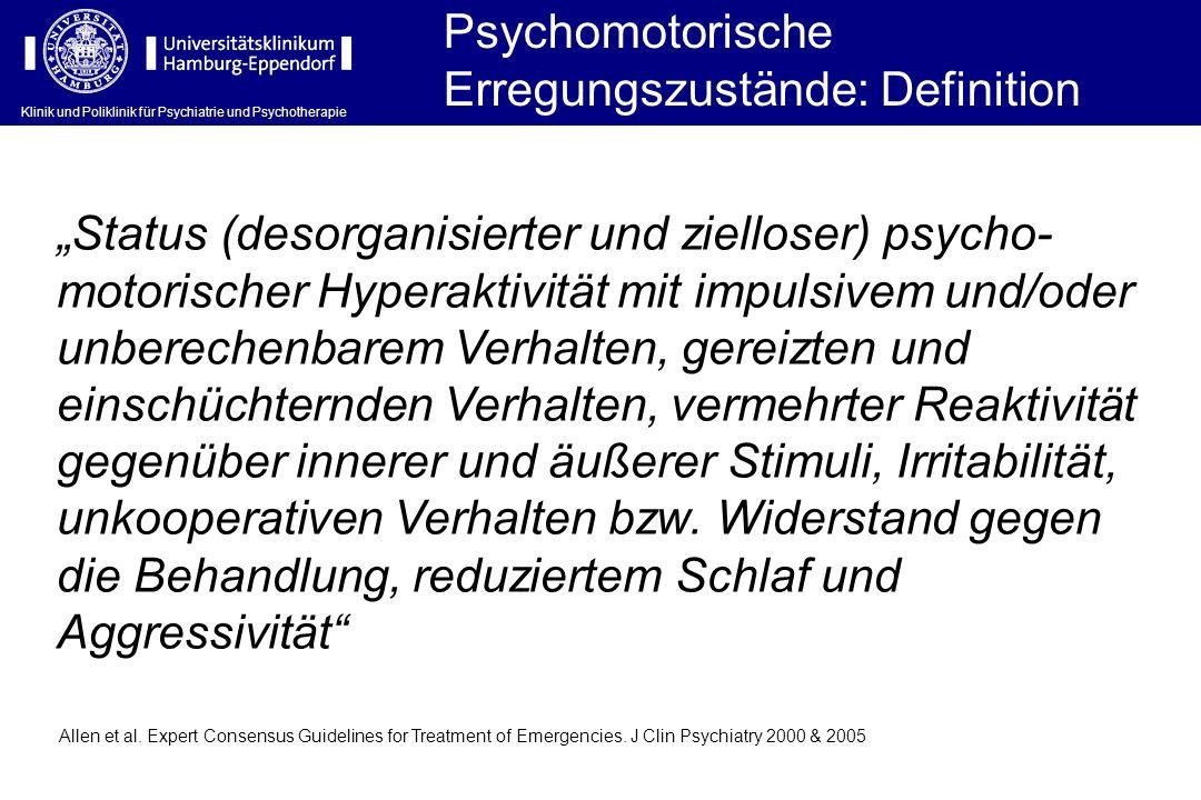 Psychomotorische Erregungszustände: Definition