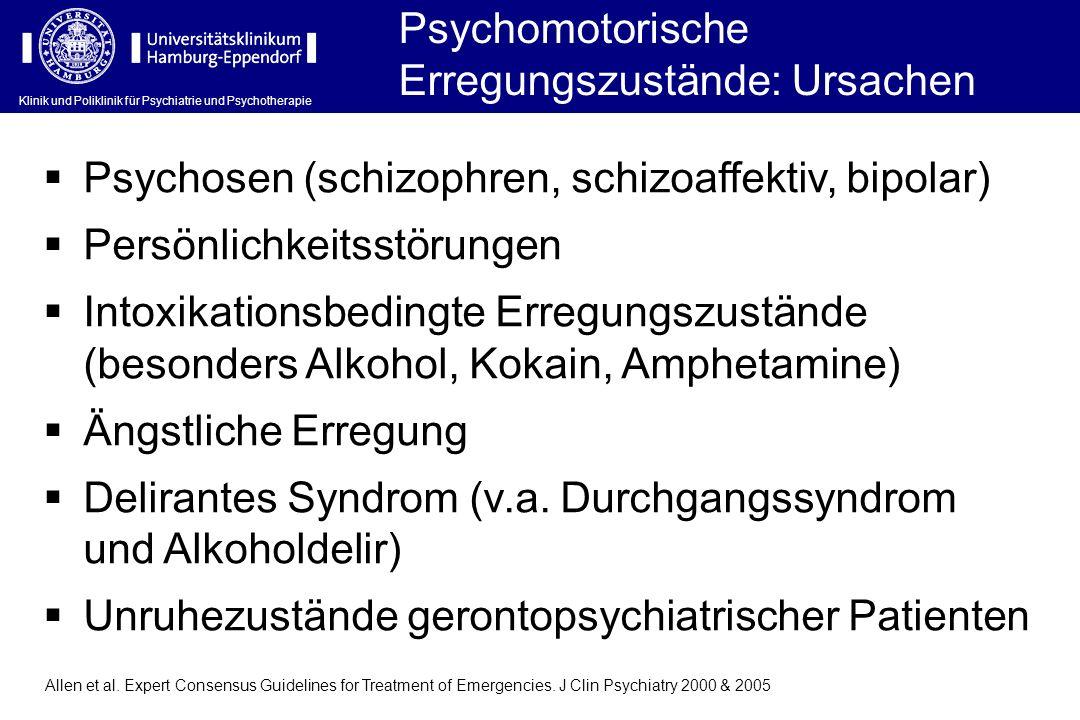 Psychomotorische Erregungszustände: Ursachen