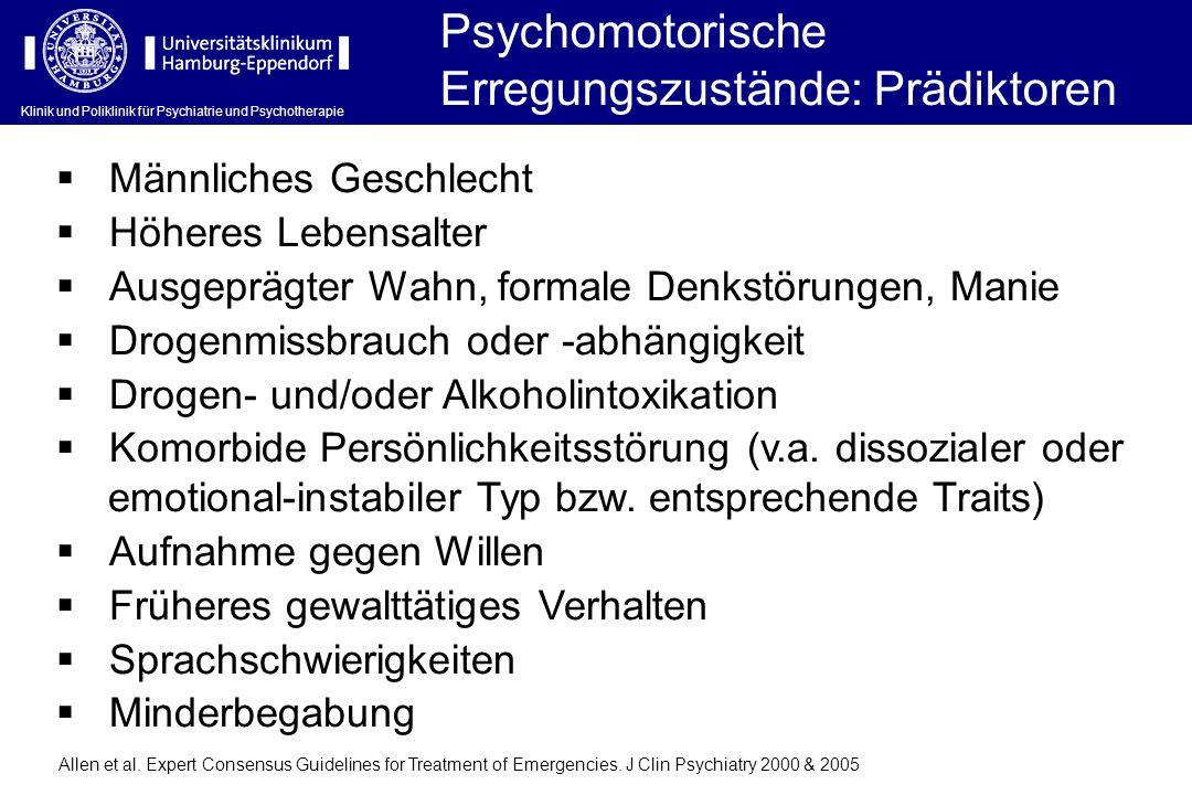 Psychomotorische Erregungszustände: Prädiktoren
