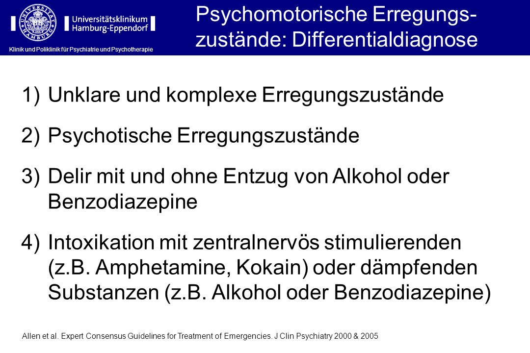 Psychomotorische Erregungs-zustände: Differentialdiagnose