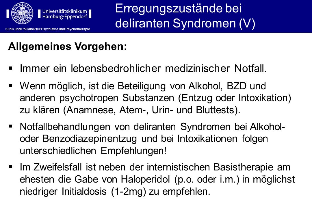 Erregungszustände bei deliranten Syndromen (V)