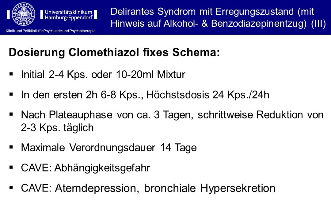 Dosierung Clomethiazol fixes Schema: