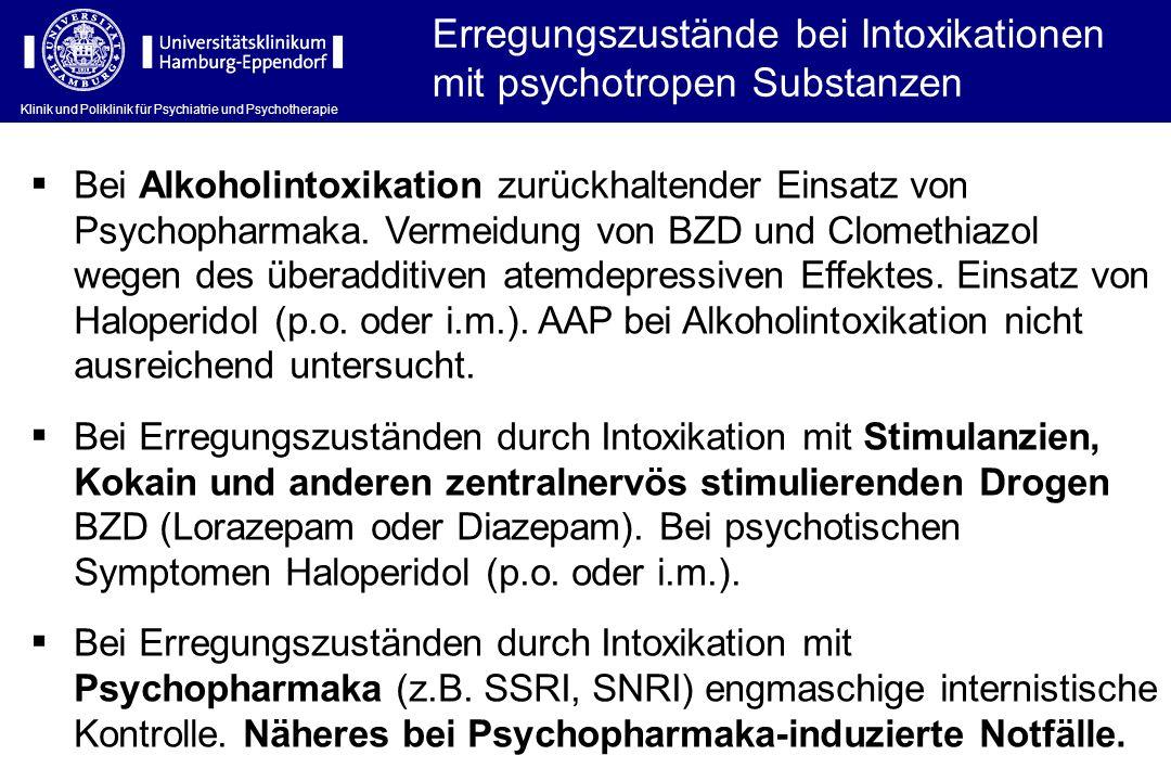 Erregungszustände bei Intoxikationen mit psychotropen Substanzen