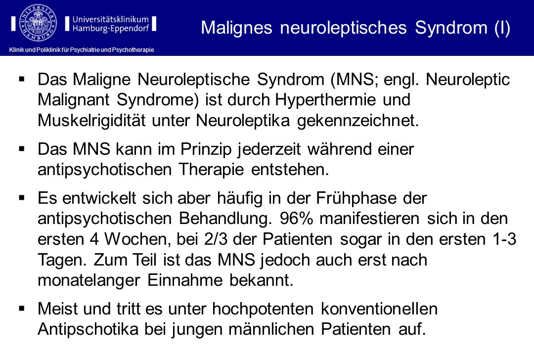 Malignes neuroleptisches Syndrom (I)