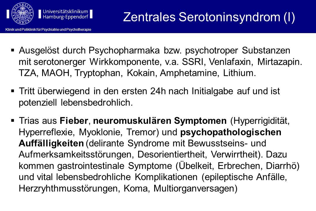 Zentrales Serotoninsyndrom (I)