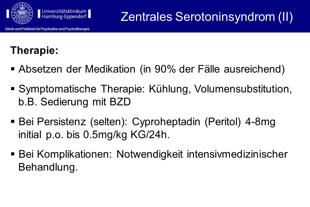 Zentrales Serotoninsyndrom (II)