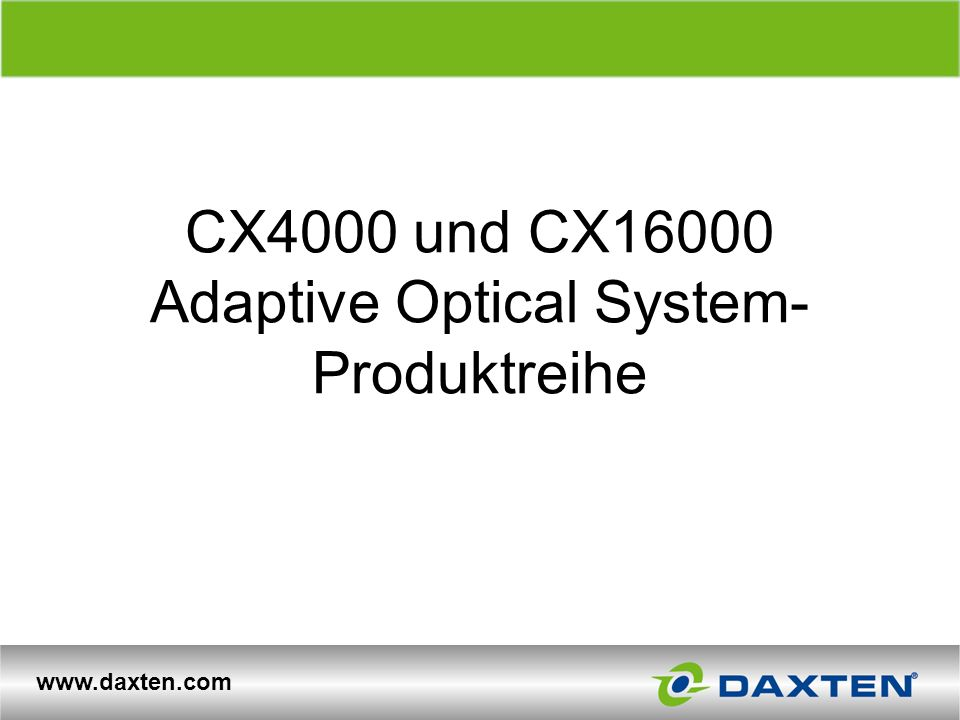 CX4000 und CX16000 Adaptive Optical System-Produktreihe