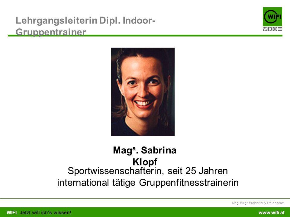 Lehrgangsleiterin Dipl. Indoor-Gruppentrainer