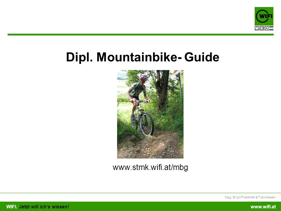Dipl. Mountainbike- Guide