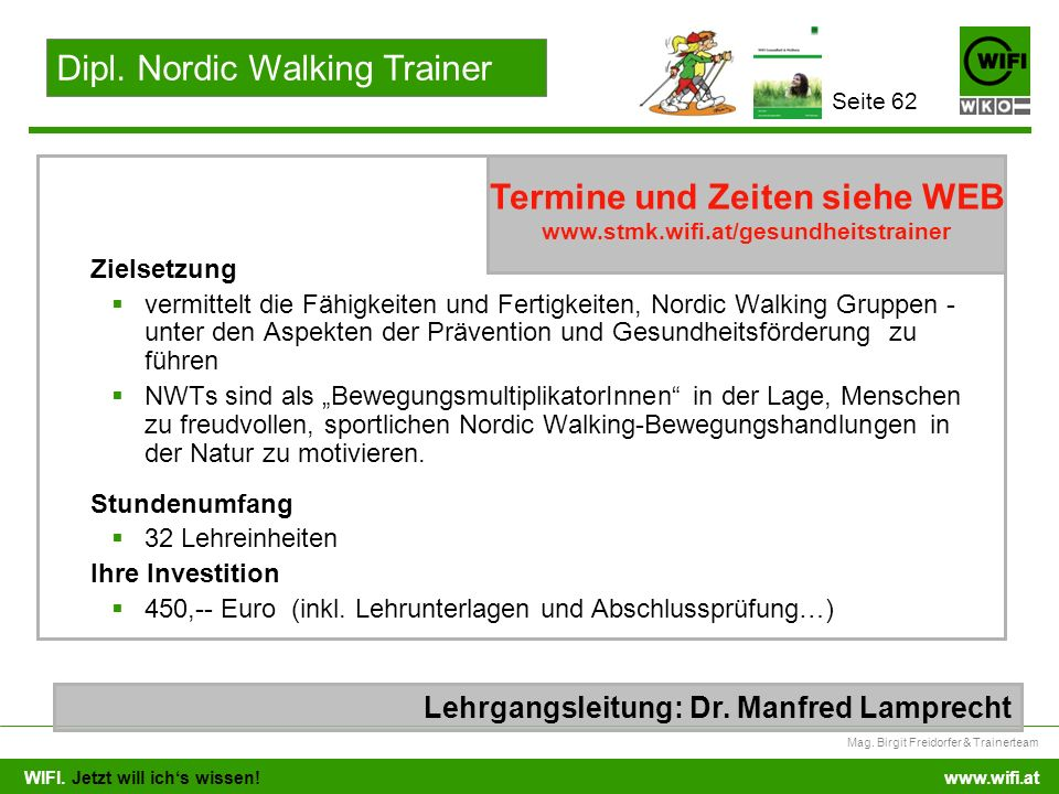 Dipl. Nordic Walking Trainer