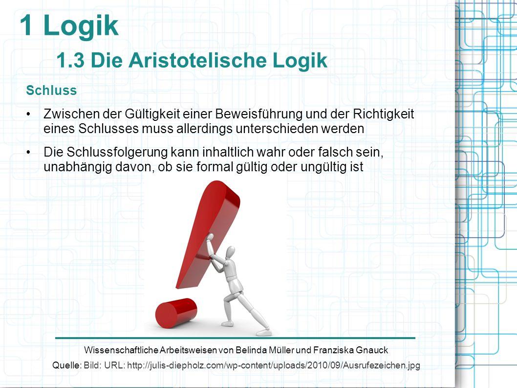 1 Logik 1.3 Die Aristotelische Logik