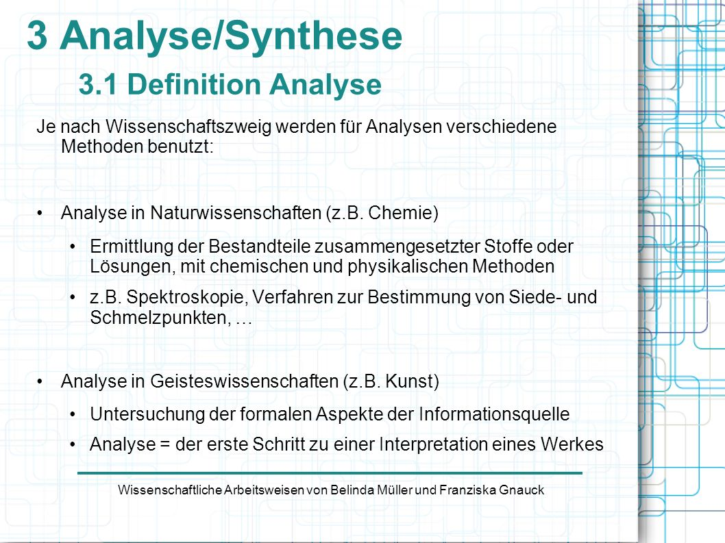 3 Analyse/Synthese 3.1 Definition Analyse