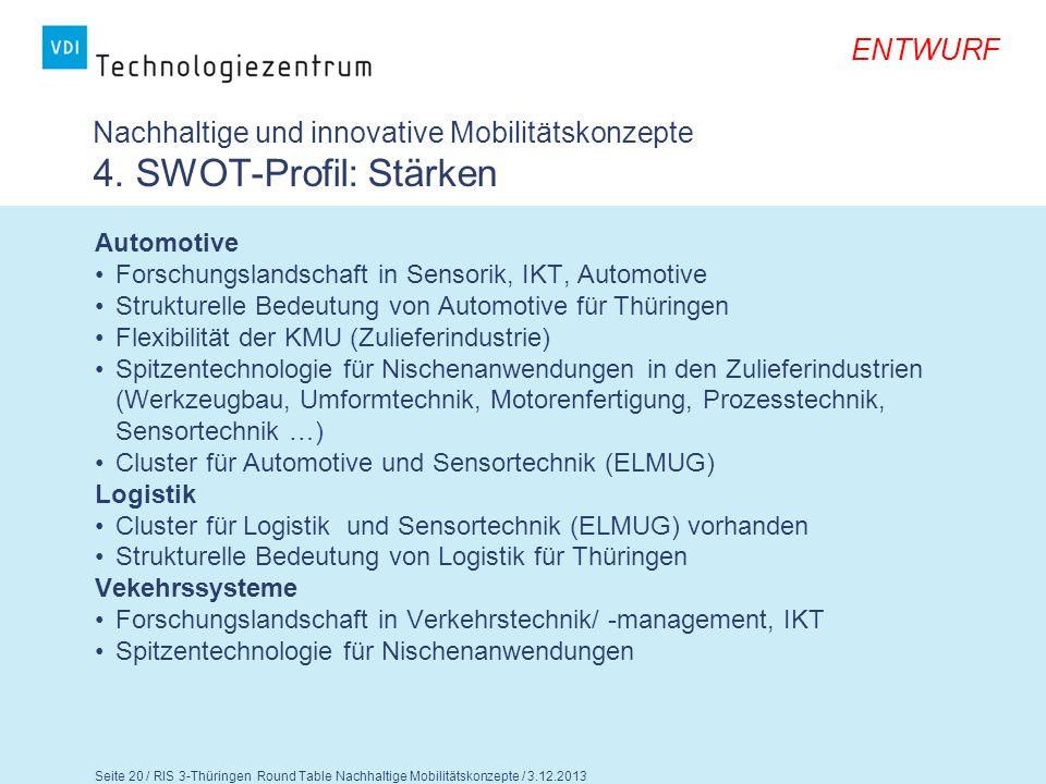 Nachhaltige und innovative Mobilitätskonzepte 4. SWOT-Profil: Stärken