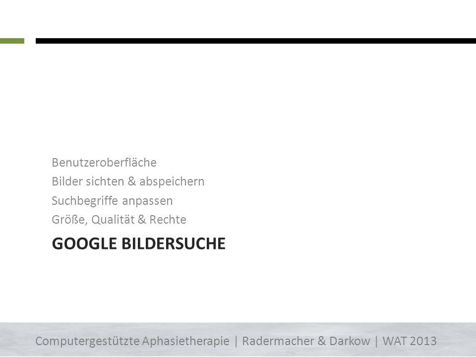 Google Bildersuche Benutzeroberfläche Bilder sichten & abspeichern
