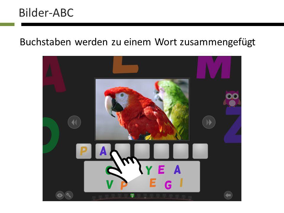 Bilder-ABC Buchstaben werden zu einem Wort zusammengefügt